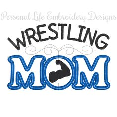 Wrestling Mom Mothers Day Machine Embroidery Design Digital Applique Pattern Boy Team INSTANT DOWNLOAD Athletic School Activity Game Squad by PersonalLife on Etsy