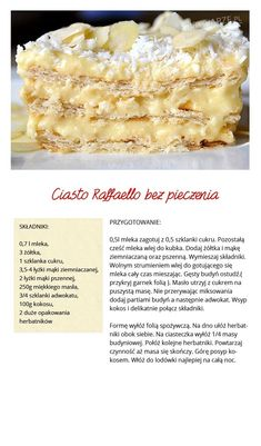 Raffaelo Simply Recipes, Sweet Recipes, Cake Recipes, Dessert Recipes, No Cook Desserts, Delicious Desserts, Yummy Food, Healthy Chocolate, Sweet Cakes