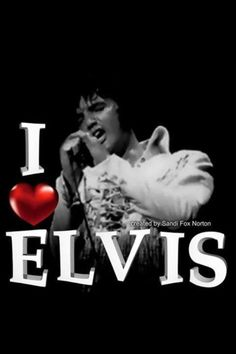 Love Elvis!....YES I DO.....I WANT TO THANK YOU FOR THE MUSIC YOU GAVE US SO BEAUTIFULLY.                                                                                                                                                                                 More