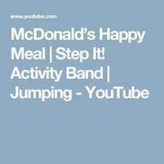 McDonald's Happy Meal | Step It! Activity Band | Jumping - YouTube