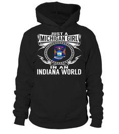 Michigan Girl in an Indiana World State T-Shirt #MichiganGirl