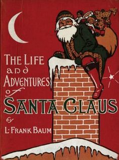 LIFE AND ADVENTURES OF SANTA CLAUS, Third Edition