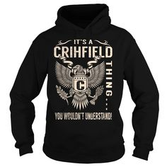 Its a CRIHFIELD Thing You Wouldnt Understand - Last Name, Surname T-Shirt (Eagle)