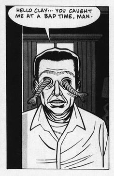 like a velvet glove cast in iron - Daniel Clowes