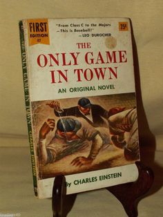 ONLY GAME IN TOWN BY CHARLES EINSTEIN DELL 1ST ED #47 1955 BASEBALL VINTAGE PB