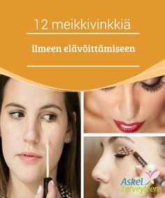 12 meikkivinkkiä ilmeen elävöittämiseen  Monet naiset nauttivat #meikkaamisesta ja #meikkirutiinista on tullut heille osa #päivittäistä elämää.  #Kauneus