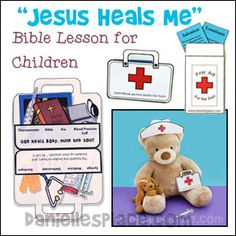 Jesus Heals Me - Doctor and paramedic-theme Bible Lesson for Children from www.daniellesplace.com Bible Study For Kids, Bible Lessons For Kids, Bible For Kids, Childrens Sermons, Jesus Heals, School Plan, Object Lessons, Vacation Bible School, Sunday School Lessons
