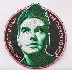 The higher the hair the closer to Moz patch is ready for your jacket. This 3 round patch features Morrissey in green hues that match the colors of The Queen Is Dead album art. Iron-on 3.5 round