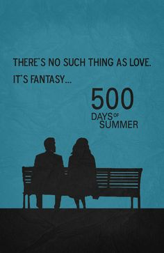 500 Days Of Summer Quote Poster