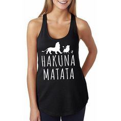 "Words to live by and wear! ""Hakuna Matata"" Lion King tank top from Etsy."