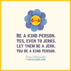 19 Kindness Quotes for kids and adults to inspire a better world. Read these loving quotes and you'll want to make a difference by doing acts of kindness. Quotes For Kids, Great Quotes, Quotes To Live By, Be Kind Quotes, Awesome Quotes, Jerk Quotes, Life Quotes, Faith Quotes, The Words