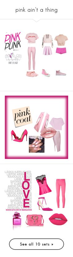 """""""pink ain't a thing"""" by erin-datcher ❤ liked on Polyvore featuring River Island, Just Cavalli, Aéropostale, Boohoo, Puma, Converse, Vans, cute, cool and pretty"""