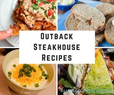 We are huge fans of Outback Steakhouse recipes. What's there not to like? Outback copycats offer heaping helpings of the best stuff out there.