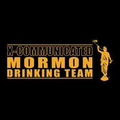 I love being Mormon -  Mormon Drinking Team 'What Would Jesus Drink' Black T-Shirt XX-Large / http://www.mormonproducts.net/mormon-drinking-team-what-would-jesus-drink-black-t-shirt-xx-large-2/