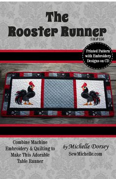 CD Rooster Runner By Dorsey, Michelle  - Great class project for combing machine embroidery, sewing and quilting.  The beautiful mirror imaged roosters are standing tall and looking quite sassy with their protruding chests and gorgeous fluffy tails on each end of the table runner.  The design uses a easy raw edge applique technique for their tail.  Use scraps from the tile border to make the tail really pop.  The machine embroidery design is offered in two different hoop sizes:  7 x 8 or…