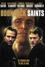 The Boondock Saints (1999) -- one of my absolute favourite movies... Such brilliance...