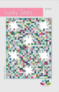 Lucky Stars Quilt Pattern by V & Co