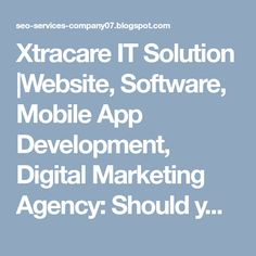 Xtracare IT Solution Website Software, Seo Services, App Development, Mobile App, Digital Marketing, Investing, Business, Store