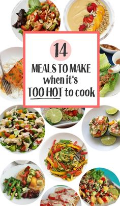 14 Meals to Make when it's TOO HOT to cook. These low-cook and no-cook meals are quick, healthy, and fresh! Quick Summer Meals, Healthy Summer Recipes, Quick Meals, No Cook Meals, Summer Food, No Oven Meals, Cool Summer Dinners, Summer Dinner Ideas, Light Summer Meals