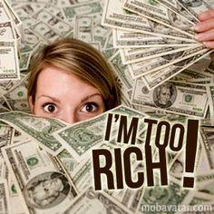 im-too-rich.jpg