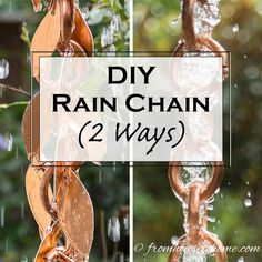 Want to make your own rain chain but not sure how? Click here to find step-by-step instructions for a DIY Rain Chain, with 2 different style options.