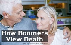 Death used to be considered a morbid topic, but today baby boomers are embracing the subject and even coming up with personalized ways in which they want to be remembered.