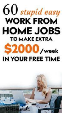 51 Legit Work From Home Companies That Pay Weekly 60 stupid-easy work from home jobs to make e Ways To Earn Money, Make Money Fast, Money Saving Tips, Way To Make Money, Money Tips, Mo Money, Managing Money, Free Money, How To Make
