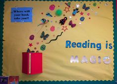 """Reading is Magic!"" A little bulletin board action! Reading Bulletin Boards, Bulletin Board Display, Classroom Bulletin Boards, Nursery Display Boards, Preschool Bulletin, School Library Displays, Class Displays, Classroom Displays, School Libraries"