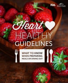 Eat heart healthy with these 12 simple guidelines.