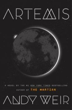 Andy Weir's Artemis is a top thriller book worth reading this year -- ideally, before it hits theaters!