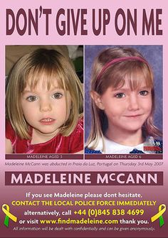 HOLIDAYMAKERS are being urged to take posters of Madeleine McCann abroad in a desperate bid to help finding the missing girl after more than 10 years. Missing Love, Missing Child, Missing Persons, Losing A Child, Bring Them Home, Bring It On, Missing And Exploited Children, Safe Search, Amber Alert