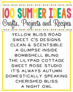 100+ Summer Ideas from your favorite bloggers!