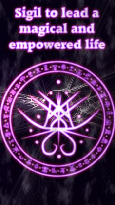 ☽✪☾...Sigil to lead a magical and empowered life