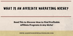 Learn how to pick a niche and make money online. Sell your favorite brand name products.  #whatisanaffiliatemarketingniche  http://learntogrowwealthonline.com/what-is-an-affiliate-marketing-niche