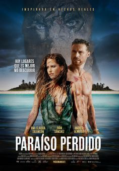 CINEMA unickShak: PARAÍSO PERDIDO - cine MÉXICO Estreno: 11 de Marzo 2016