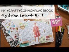 My #CraftyCommonplaceBook Setup: Episode No. 1