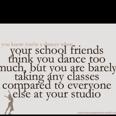 Yes and my friends get annoyed becuz every day dance and they don't believe me