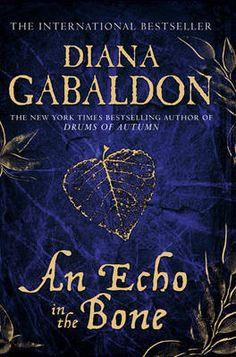 diana gabaldon books   An Echo in the Bone (Outlander 7), Diana Gabaldon 0752898477   eBay