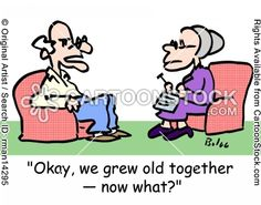 'Okay, we grew old together - Now what?'