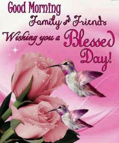 Good Morning, Family And Friends morning good morning morning quotes good morning quotes good morning greetings Morning Wishes For Her, Good Morning Snoopy, Good Morning Sister, Good Morning For Him, Good Morning Friends Quotes, Morning Greetings Quotes, Good Morning Picture, Good Morning Flowers, Good Morning Messages
