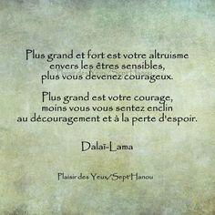 Dalaï Lama - 52 Citations - La vache rose Positive Thoughts, Positive Vibes, Positive Quotes, Motivational Quotes, Inspirational Quotes, Dalai Lama, Buddhist Quotes, Quote Citation, Great Words