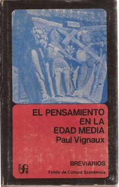 El Pensamiento en la Edad Media / Paul Vignaux