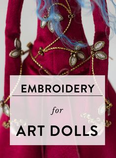 Embroidery for art dolls — Adele Po. - - Embroidery for art dolls — Adele Po. Fairy Dolls, Bjd Dolls, Clay Dolls, Art Doll Tutorial, Paper Doll Costume, Doll Making Tutorials, Sculpting Tutorials, Doll Repaint, Textiles