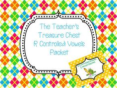 The Teacher's Treasure Chest: R Controlled Vowels Giveaway! Files from Erica Bohrer, Journey of a Substitute Teacher, Teach123 and The Teacher's Treasure Chest!