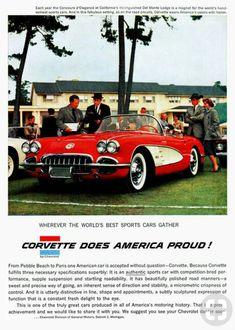 1958 Corvette Ad - what a beauty! 1958 Corvette, Chevrolet Corvette Stingray, Retro Cars, Vintage Cars, 1960s Cars, Antique Cars, Corvette History, Toyota, Volkswagen