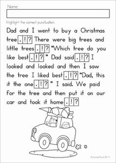Christmas Punctuate It! Highlight the correct punctuation mark for the ending of each sentence.