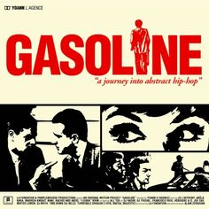 Картинки по запросу Gasoline - A Journey Into Abstract Hip-Hop