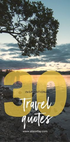 30 inspirational travel quotes #travelquotes #travel