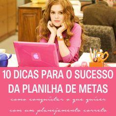 10 dicas para o sucesso da planilha de metas. Porque ter metas é essencial para progredir e ser produtivo.