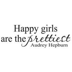 Happy girls are the prettiest! audrey hepburn